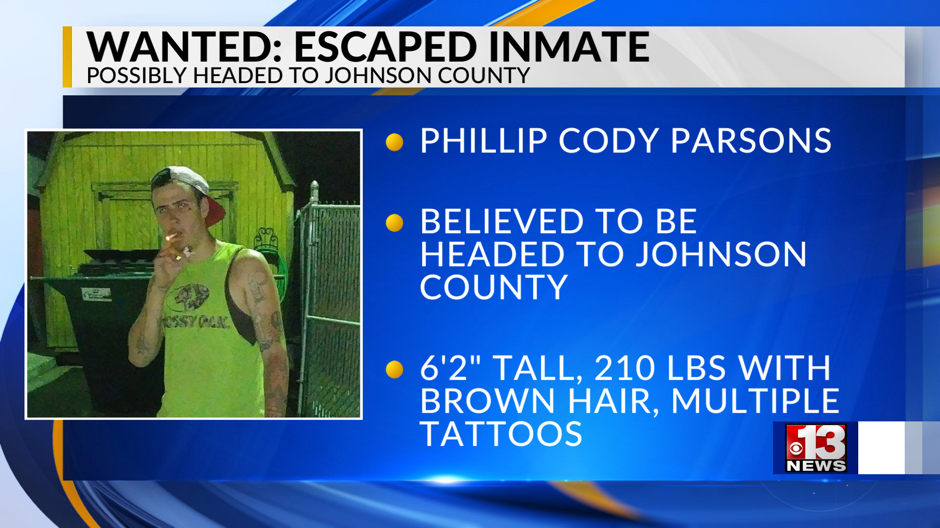 Deputies search for escaped inmate believed to be headed to